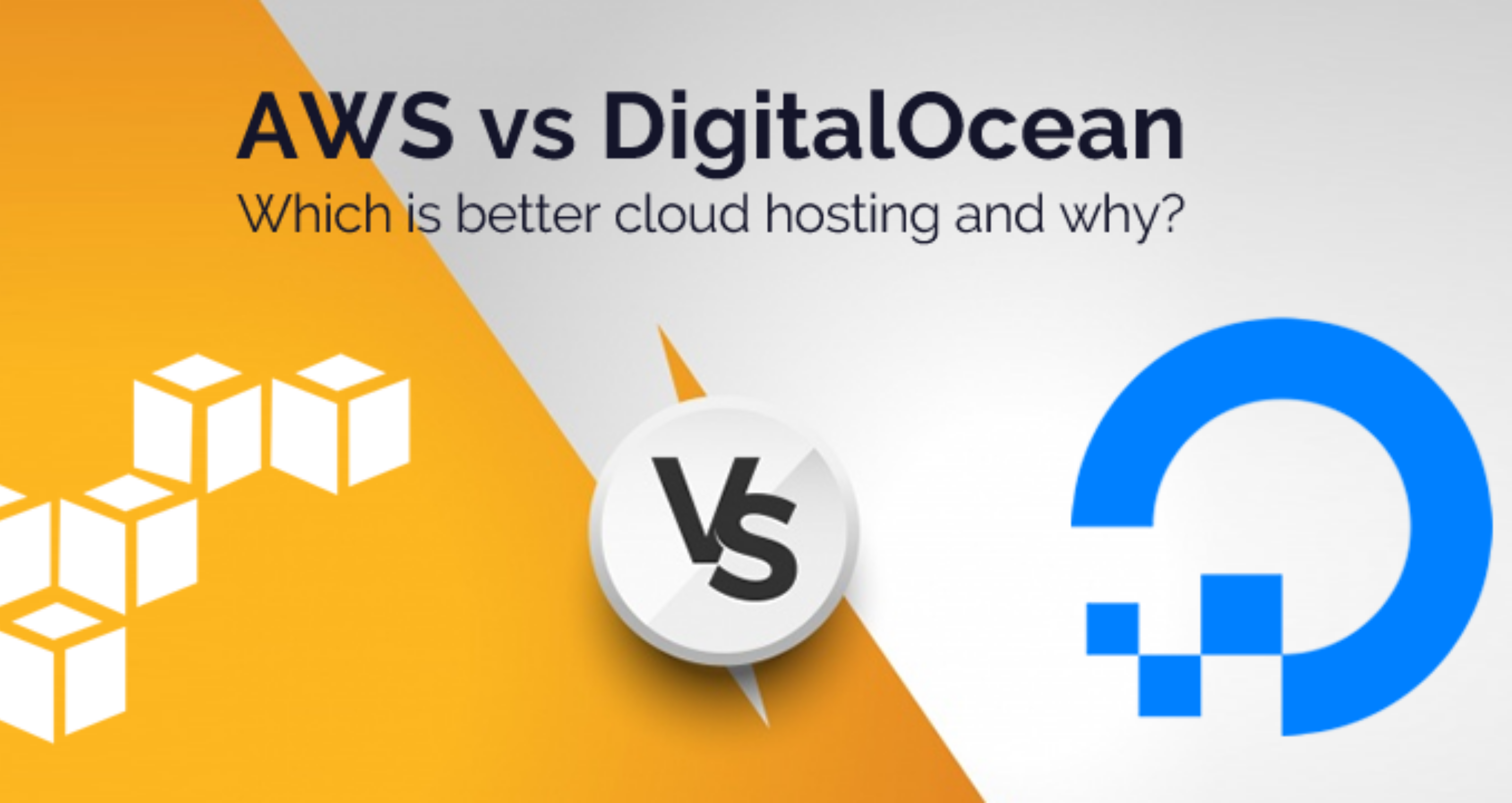 Which Cloud Server is Better? DigitalOceanvsAWS